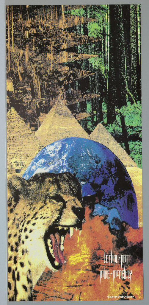 """Poster for Lethal Art. Image of head of puma blowing fire at foreground.  Partial image of earth on top.  Three pyramids of Egypt and forest in green (on rightside) and in brown (on leftside).  Imprinted """"LETHAL ART/ MIKE MCNEILLY"""" (in white) at lower right corner and """"FAX 214 650 5275"""" at right corner."""