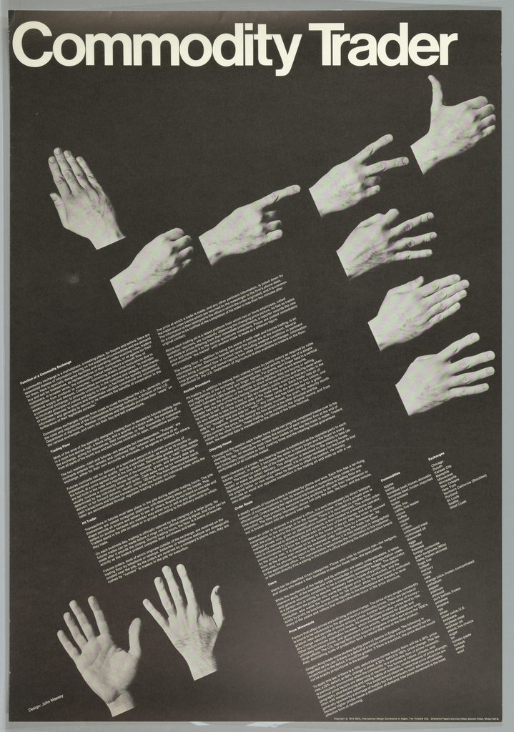 On black ground, text and image arranged on a diagonal. Several photoillustrations in black and white showing various hand signals border two columns of white printed text. In white text, upper center: Commodity Trader