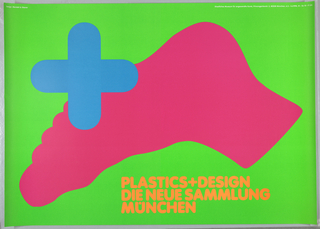 Green poster with large pink upside-down foot at center. In upper left, a blue cross overlapping a portion of the foot. Printed orange text at lower center: PLASTICS+DESIGN / DIE NEUE SAMMLUNG / MÜNCHEN