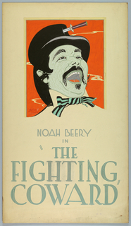 """Head of a man whose mouth is open as though laughing; he wears a black top hat with a dagger through it, and a striped bowtie. Text in gray gouache, lower center: NOAH BEERY / IN / """"THE / FIGHTING / COWARD""""."""