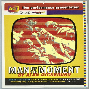 Poster for theater production by Alan Ayckbourn, August 6-September 4. Text at top and bottom margins includes information regarding performance; and critical review, printed in a variety of colors (i.e., yellow, blue and white) and typefaces. Image at center of television screen on which is seen a man's face in the background and six hands with microphones in the foreground. Along right margin is color proof; interspersed around edges are guidemarks for layout.