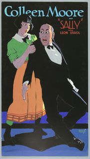 "The poster depicts a woman, wearing a green blouse and peach skirt, grabbing hold of a man, in a smoking jacket, who wears a shocked expression. Text in light blue gouache, upper margin: Colleen Moore / AS [in orange gouache] ""SALLY"" / WITH / LEON ERROL."