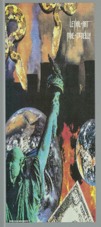 "Poster for Lethal Art. Back view of Statute of Liberty at lower left.  500 dollar bill at right corner.  Two images of earth with fire.  Five smoke stacks emitting reddish smoke with two snakes hanging from top. Imprinted ""LETHAL ART/ MIKE MCNEILLY"" (in white) at top tight and ""FAX 213 650 5275"" at lower right."