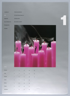 """On a silver ground, a central, square photograph of 11 pink candles having likely just been extinguished, with wafting gray smoke and a black backgound. Above, at right, a large, white, numberical """"1"""". At left, in two columns, """"A collection of / Time / Designed by / Danne & Blackburn Inc. / Photographed by / Jim Barber"""" // """"Printed and published by / S.D. Scott Printing Company Inc. / 145 Hudson Street / New York New York 10013."""" Below, at left, a calendar for the month of January, organized by day of the week."""