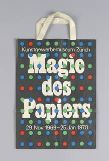"""""""Kunstgewerbenmuseum Zurich/ Magie/ des Papiers/ 29 Nov. 1969 - 25 Jan. 1970"""" in white on black background; red, green, and blue polka dots; more German text in side panels."""