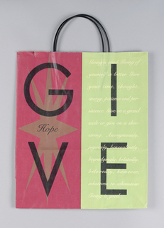 "Recto: ""GI/ VE"" covers entire bag.  Left side is red, right is lime green.  Verso: ""HOPE"" in center in black inside oval.  Left side is lime green, right side is red. In left side panel: 1992. In both side panels: Lists of charities suggesting ways to give in 1992."