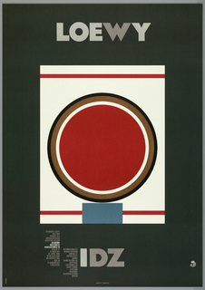 Exhibition poster for Loewy, IDZ, Internationales Design Zentrum, Akademie der Künste Berlin, 17th March until 22th April 1990. On a black ground, a stylized depiction of a package of Lucky Strike cigarettes: a white rectangle with red horizontal lines and central circle, enclosed with brown and black. Above, in gray lettering: LOEWY; below: IDZ and information on the exhibition.