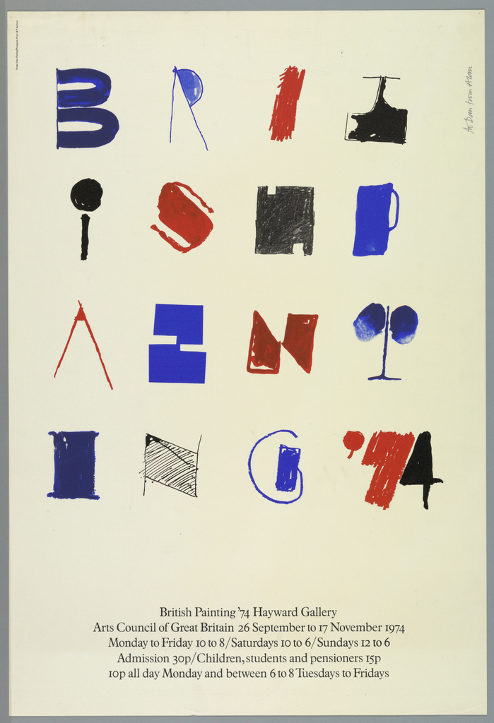 Hand painted letters in red, blue and black, drawn in a naive fashion with each letter resembling a pictograph. Each letter of the title, British Painting '74, is evenly spaced to form a grid.