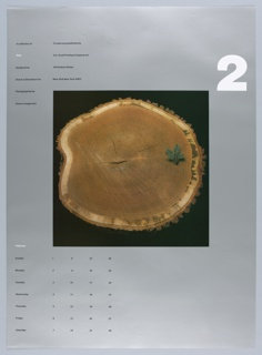 """On a silver ground, a central, square photograph of a cross-section of tree trunk, with a small pine sprig resting on it at right center. Above, at right, a large, white, numberical """"2"""". At left, in two columns, """"A collection of / Time / Designed by / Danne & Blackburn Inc. / Photographed by / Steven Langerman"""" // """"Printed and published by / S.D. Scott Printing Company Inc. / 145 Hudson Street / New York New York 10013."""" Below, at left, a calendar for the month of February organized by day of the week."""