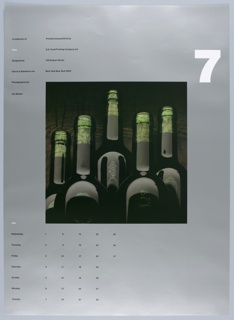 """On a gray ground, a central, square photograph of 5 dark bottles, possibly wine, with corks visible within the necks through green glass. Only the top quarter of the bottles is shown. Bottles are staggered, and bubbles are seen within . Wood texture behind,  Above, at right, a large, white, numberical """"7"""". At left, in two columns, """"A collection of / Time / Designed by / Danne & Blackburn Inc. / Photographed by / Jim Barber"""" // """"Printed and published by / S.D. Scott Printing Company Inc. / 145 Hudson Street / New York New York 10013."""" Below, at left, a calendar for the month of July organized by day of the week."""