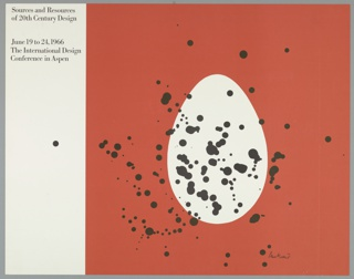 Against a reddish-orange background on the right side a white egg shape is spattered with black ink. Along the left side, a vertical white band, with a lone black spot. Black text appears on the upper left: Sources and Resources / of 20th Century Design / June 19 to 24, 1966 / The International Design / Conference in Aspen.