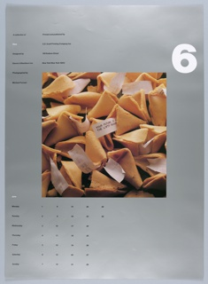 """On a silver ground, a central, square photograph of close-cropped image of fortune cookies with paper fortunes exposed. One, at center, reads: """"THE FUTURE IS... THE LOFTY HEAVEN"""". Above, at right, a large, white, numberical """"6"""". At left, in two columns, """"A collection of / Time / Designed by / Danne & Blackburn Inc. / Photographed by / Michael Furman"""" // """"Printed and published by / S.D. Scott Printing Company Inc. / 145 Hudson Street / New York New York 10013."""" Below, at left, a calendar for the month of June organized by day of the week."""