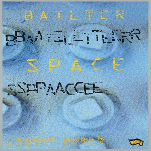 """Poster advertises musical group Bailter Space. Design consists of a photographic image of four industrial rivets, with series of text elements superimposed. Starting at top, across upper center, is """"BAILTER SPACE"""" in yellow. Each word appears echoed in black on following line. At bottom left, """"ROBOT WORLD"""". Matador Records logo in black and yellow, in lower right corner."""