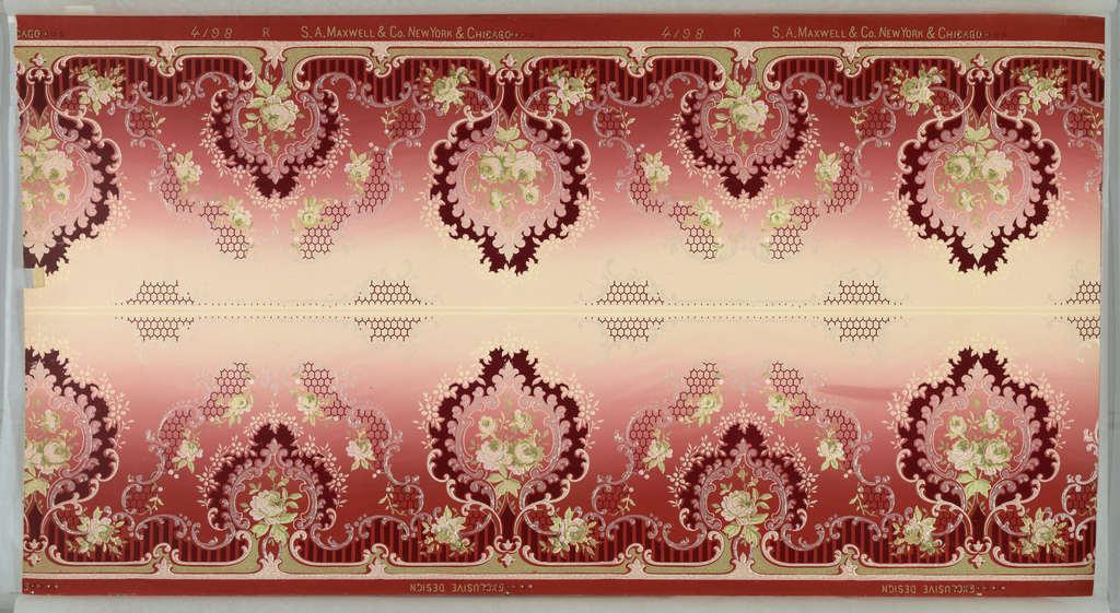 "Borders printed two across (mirror). Alternating large and small foliate medallions with rose bouquet insets. Medallions have scrolling, floral vinging, floral swag, and beading motifs with honeycomb-like pattern and vertical stripes filling parts of background. Bottom band has band of brattishing and top has scroll and honeycomb motif. Ground shades dark red to cream. Printed in dark red, white, yellow-beige, greens and white liquid mica. Printed in selvedge: ""S.A. Maxwell & Co. New York & Chicago. "" pattern number ""4198"" ""R""; ""Exclusive Design""."