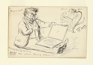 Drawing, Thanksgiving Now We Shall Never Forget!, November 28, 1901