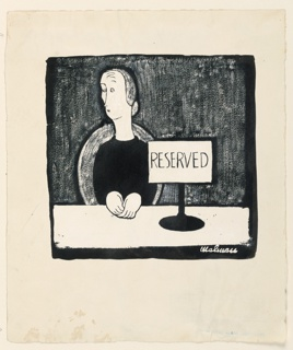 Woman seated alone at a restaurant table with large sign on it. Inscribed in pen and black ink, on sign: Reserved.