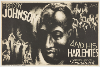 "The face of Jazz pianist Freddy Johnson is at the center of the composition, flanked by abstracted figures of musicians playing instruments. Dark monochrome, with patches of reflected light. Poster title is split into two fragments of text: ""Freddy Johnson"" is printed on the upper left-hand corner, and ""And his Harlemites"" is printed on the lower right-hand corner."