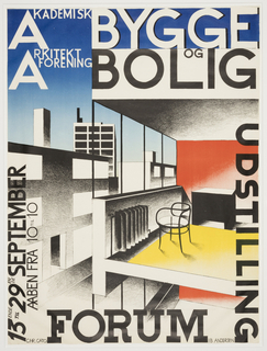 Illustration of Bauhaus-style urban buildings.  Buildings rendered in black and white, against a blue background.  An open balcony is colored red and yellow. Poster features text advertising the exhibition Bygge og Bolig Udstilling (Exhibition of Buildings and Homes) at the Forum. Lettering in black and white.