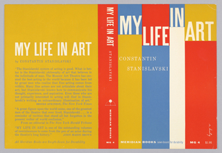 "Cover design for ""My Life in Art,"" by Constantin Stanislavski. Front cover design features four vertical bands of bold yellow, blue, white, and red, each featuring a different color at the upper half where the book's title is printed in white. Spine is red with white text. Back cover has yellow text with white title and blue printed text of critical reviews."
