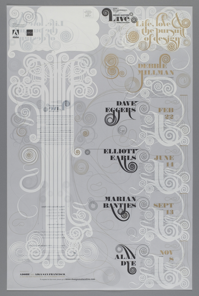 Transparent poster printed in white, black and gold. Typography ornamented with scrolls and flourishes.