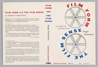 "Cover design for ""Film Form and The Film Sense,"" by Sergei Eisenstein. Cover features white ground with two photographs of empty silver film reels, arranged vertically. The titles of the two published works wrap around the wheels in the form of a reverse S-curve, in printed red and blue text. At back cover, printed critical reviews in black."
