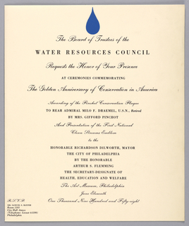 Folded brochure. Front cover includes black printed text with ceremony information, date, and location. An image of a blue waterdrop is located at the top center of the page. Inside is a letter from President Dwight Eisenhower to Colonel Willard F. Rockwell, Chairman, Board of Trustees, The Water Resources Council and the program for the event outlining times and activities. Verso: a list of the officers and trustees of the Water Resources Council.