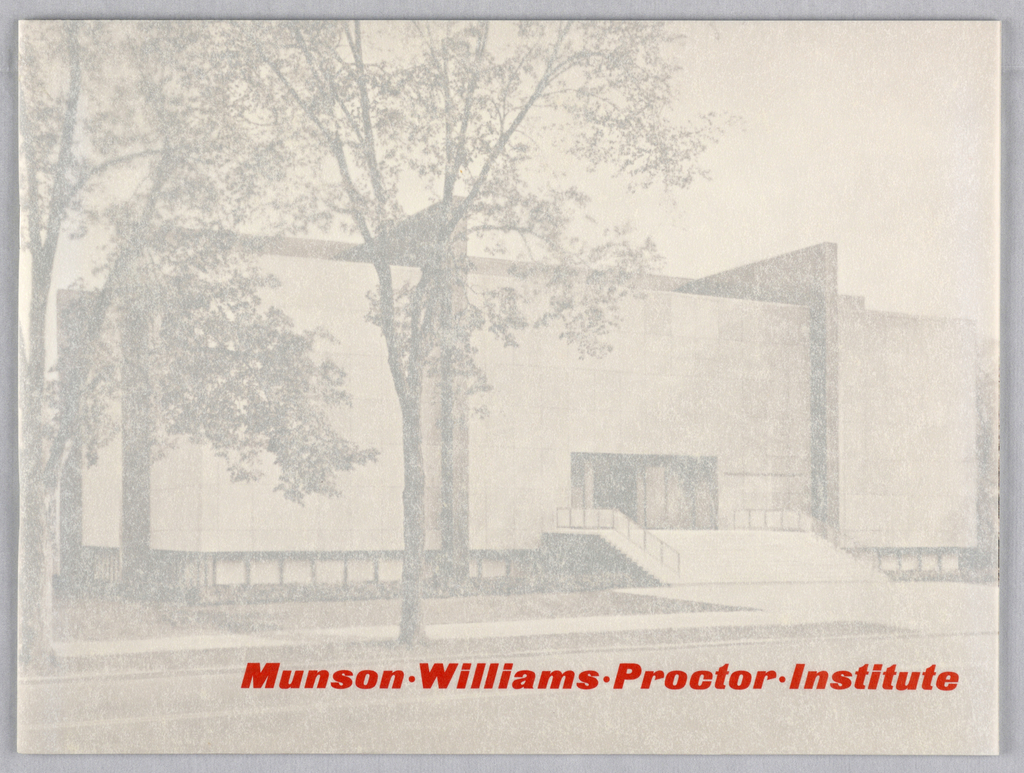 Horizontal format brochure for Munson-Williams-Proctor Institute. On front cover, black and white photoillustration of museum and grounds on wove paper under layer of screenprinted vellum. Inside are text and images explaining the history, purpose and collection of the museum.