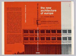 "Cover design for ""The New Architecture of Europe,"" by G. E. Kidder Smith. Cover features photograph of European postwar building, most of which is black printed on red except for a thin vertical band at right printed on light gray ground. Printed text in white and black. Photograph continues across spine and back cover. At left of back cover, printed book description in black."