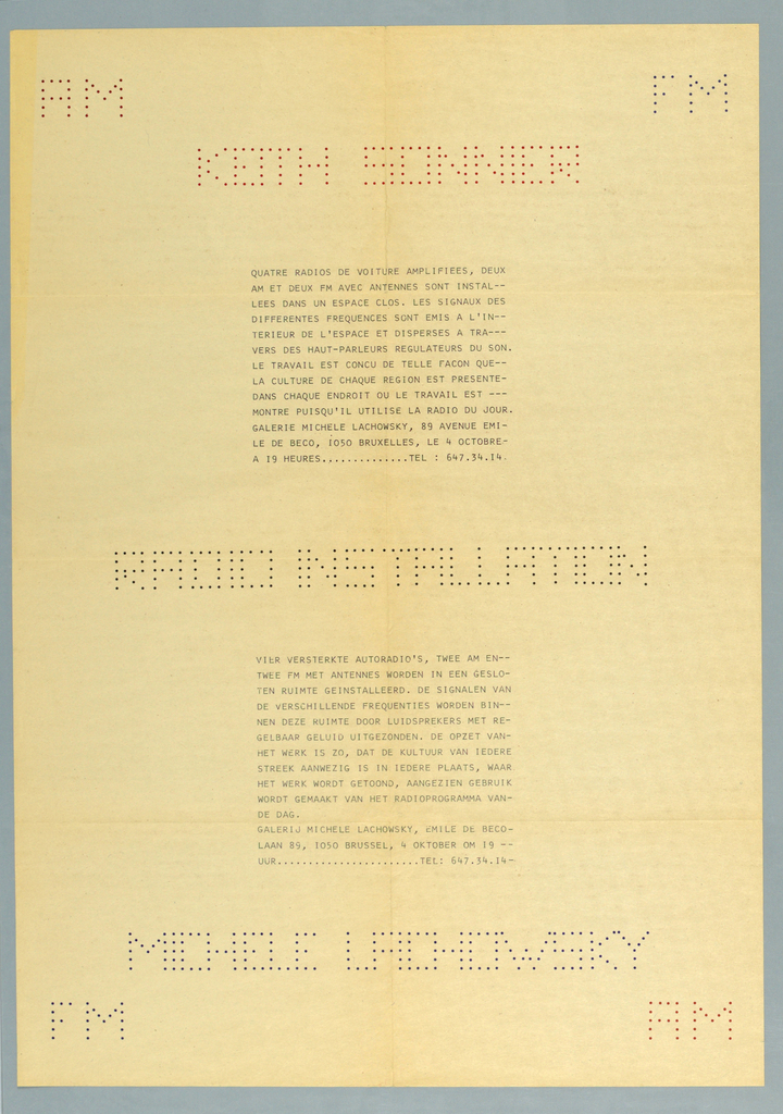 Art exhibition poster  with red, blue, and black dots comprising the typeface for artist name (top), exhibition title (center), and gallery name (bottom).   Two sections of text in French and Flemish describe gallery installation of four amplified radios.