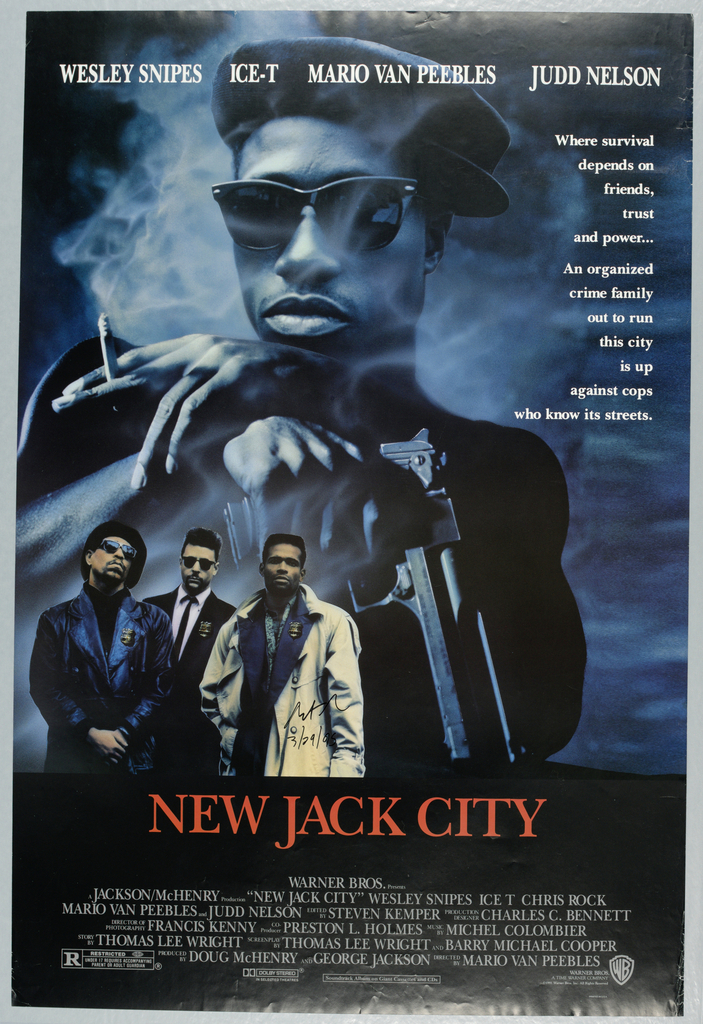 """Poster for the Mario Van Peebles film, """"New Jack City."""" Includes a large man in blue and black wearing sunglasses and a hat holding a gun and smoking a cigarette. A smaller color image appears below of three men with medals. The names of cast members appear in white at the top: WESLEY SNIPES  ICE-T  MARIO VAN PEEBLES  JUDD NELSON. Printed directly below, on the right: Where survival / depends on / friends, / trust / and power… / An organized / crime family / out to run / this city / is up / against cops / who know its streets. """"NEW JACK CITY"""" appears at the lower center of the poster, with the film credits in light grey below. The rating information (R) and the Spectral Recording/Dolby Studio logo appear on the bottom left, and the Warner Brothers logo appears on the bottom right."""