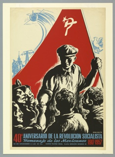 "Poster to celebrate the 40th anniversary of the Bolshevik Revolution.  Black and white illustration of Soviet soldier in charcoal, realistic manner holding a large Soviet flag in his left hand and shaking hands with crowd of people surrounding him with his right.  Two man standing in front of him and three others to his right.  Large Soviet flag serves as backdrop while forming triangular composition.  Blue illustrations symbolizing industry and prosperity such as electrical power plant, grand monuments, and satelite at top left.  Blue illustration of flying bird in profile at top right.  Imprinted in red, bottom left: ""40"" and in blue, across bottom: ""ANIVERSARIO DE LA REVOLUCION SOCIALISTA/ Homencije de dos Mexicanos"""