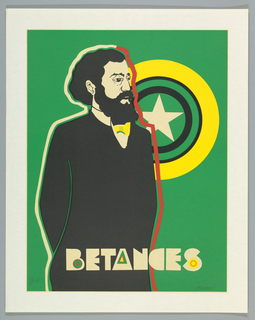 Three-quarter-length stylized portrait of Puerto Rican independence fighter Ramon Emeterio Betances (4/8/1827 to 9/18/1898) with white star surrounded by concentric circles of yellow, green, and black in upper background.