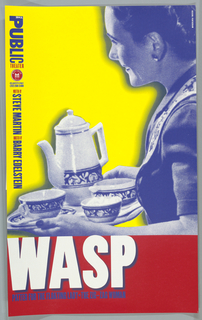 """The poster is divided into two portions. The upper section (occupying two thirds of the total design) shows an enlarged photomechanical reproduction of a woman (printed in blue) against a yellow background.  The woman is presented in three-quarter length profile (at right side, facing left) and she holds a tea tray with a teapot, cup and saucer, creamer and bowl with cubed sugar. She is dressed in an apron over a short sleeved conservative cut blouse. Wearing earrings and smiling, she typifies the traditional sterotype of the 1950s homemaker.    The text is printed vertically along upper left side of the poster: Some words are in blue (and mostly read vertically); some words are in red (and are printed horizontally).  This vertical line of words is integral to the design, and they suggest a personage being addressed by the woman.  At the upper left are the words: The Public Theater.  The bottom section of the poster is printed in red, and it shows the title of the play """"WASP"""" in large white letters, which cast a blue shadow on a red background. Beneath this main title is a second line of text (the subtitle?), printed in blue."""