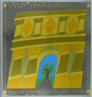 Stylized arch in shades of gold on silver background. At top: XXXIV Venice Biennale. Right margin: March 17, 1969. University of Nebraska Art Galleries Lincoln. At bottom: United States June 22 Oct 20 1968. Left margin: Dec 18 Feb 2, 1969 National Collection of Fine Arts Washington D.C.