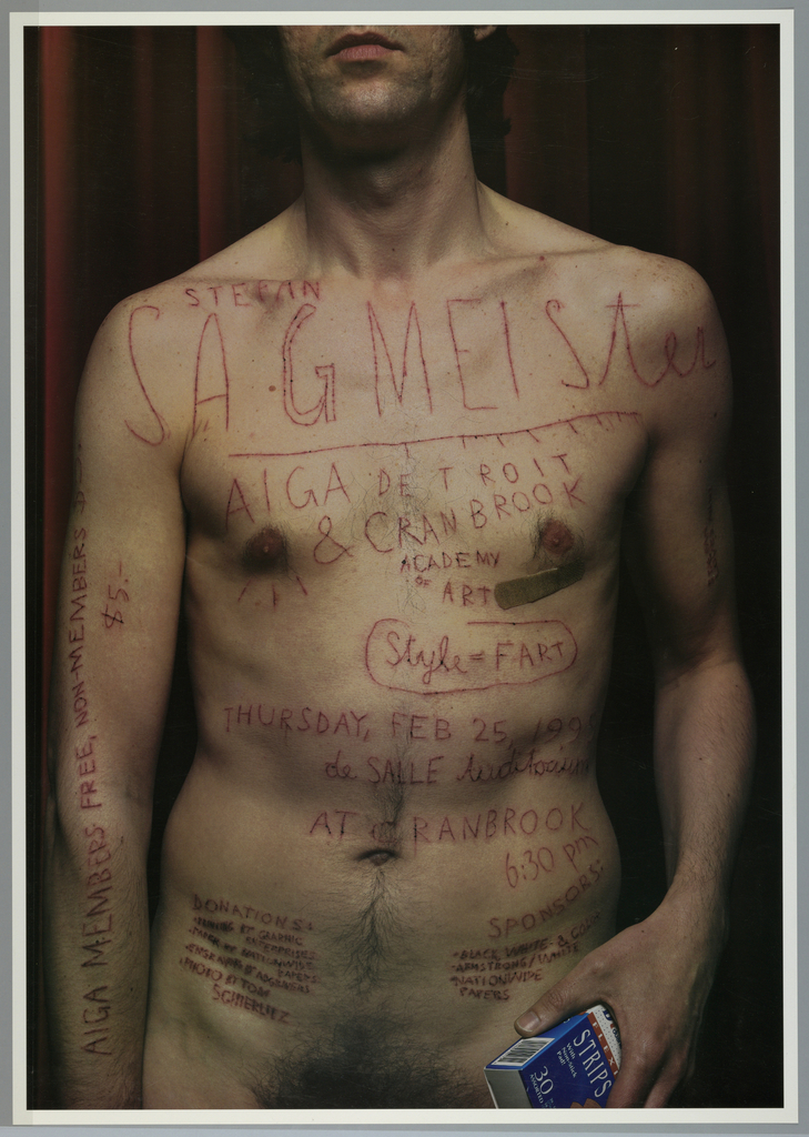 """Poster is both announcement of an AIGA program and a self portrait of the designer.  Color photographic reproduction of designer shown from mouth to lower waist and holding package of """"Duane Reade"""" brand band-aids in right hand against red drapery.  Text is inscribed on body with X-acto knife. Bandage below his right nipple region."""