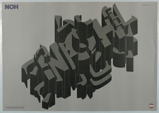 On a gray ground, a black and gray structure of 3D letters spelling out: NOH. Upper left: NOH in blue ink. Lower right, in blue ink: UCLA Asian Performing Arts Institute 1981 / Los Angeles-Washington, D.C.-New York.