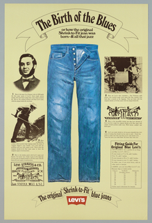 """On beige ground, in black ink: """"The Birth of the Blues"""" in a banner above; """"or how the original / Shrink-to-Fit jean was / born-& all that jazz; at center a pair of blue button fly jeans. On either side scenes of history with blocks of descriptive text underneath. Logo below."""