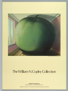 """On a cream ground, about half taken up by a reproduction of a painting by Rene Magritte, """"La Chambre d'Ecoute,"""" 1953, depicting a large green apple in a comparatively small pink room, with windows at the left. Credited below. Lower quarter reads: """"The William N. Copley Collection"""" and at lower margin, center, """"Sotheby Parke Bernet / 980 Madison Avenue New York, New York 10021 / Exhibition November 1 to November 5, 1979 Auction November 5 and 6, 1979"""""""