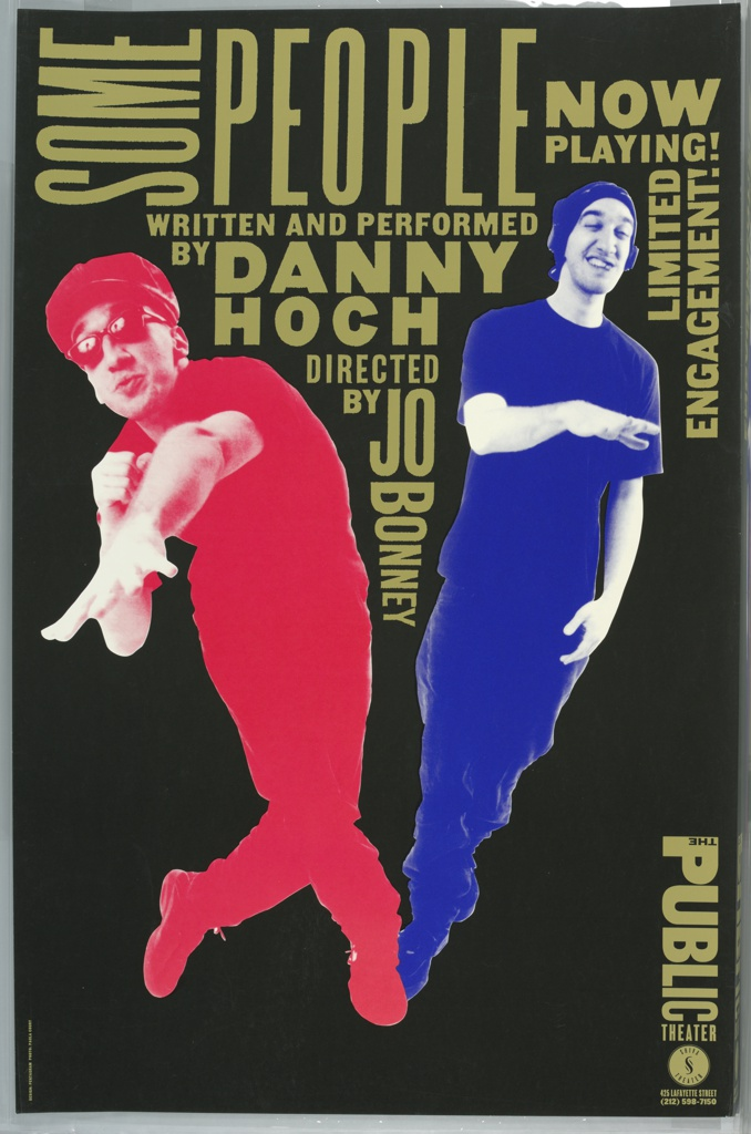 """Two photographic images of Danny Hoch in the shape of a """"V"""" on top of and in between are title of performance and the credits in simple uppercase font resembling wood type.  Public Theater logo runs vertically at lower right."""