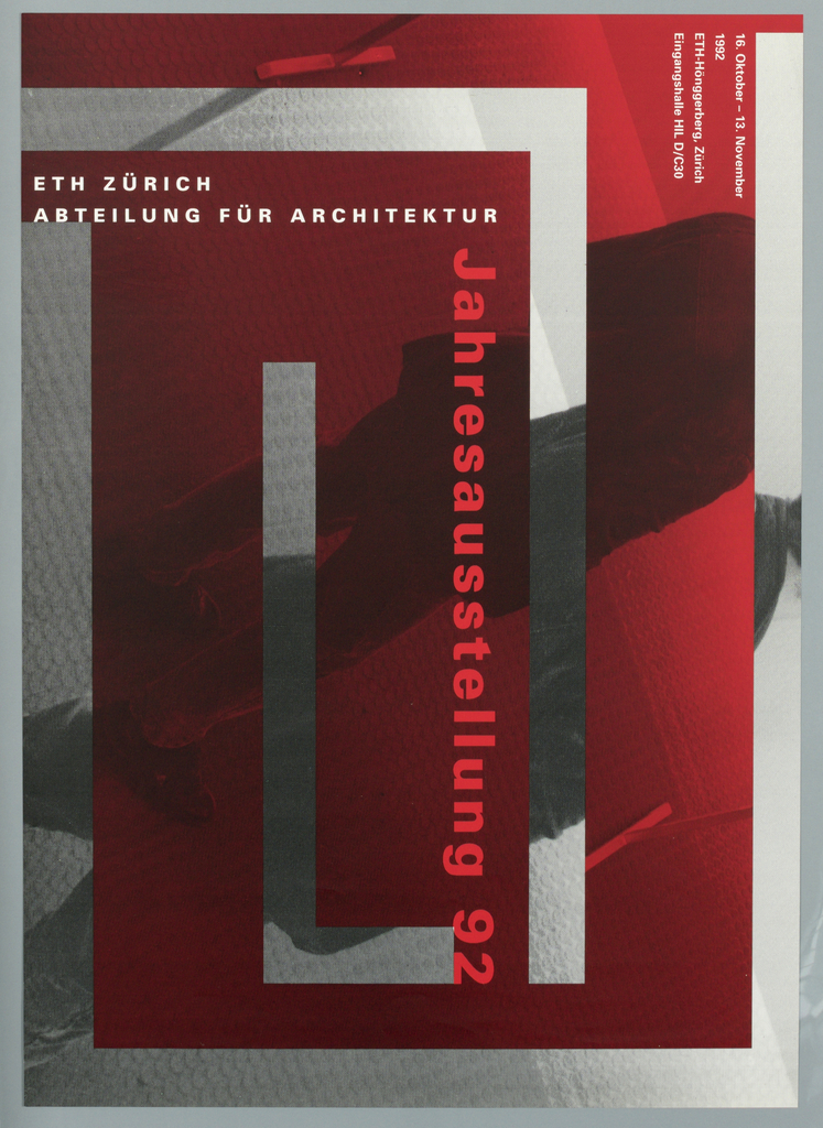 "Exhibition Poster for Architecture exhibition in Zürich, Switzerland. Two photographic reproduction of man standing with view of his neck to feet. One is red tones and the other is black and white.  They overlap each other.  Imprinted  ""ETH Z"