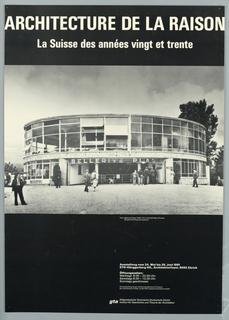 """Poster, Exhibition: """"Architecture de la Raison"""",  Institut für Geschichte und Theorie der Architektur, Zürich."""