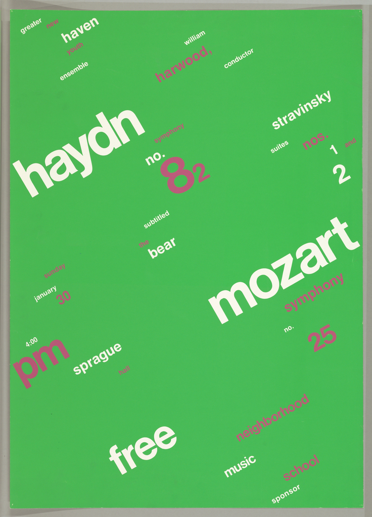 Poster for the Greater New Haven Youth Ensemble's free concert.  In large white and pink letters spaced diagonally across the green background, Hayden, Symphony no. 82, Mozart symphony no. 25, Stravinsky Suites nos. 1 and 2