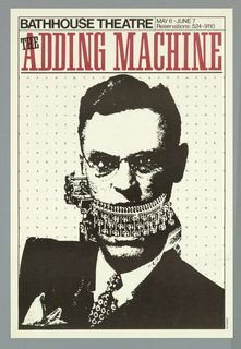 """Poster advertising """"The Adding Machine"""", opening at the Bathhouse Theatre.  Features a print in black of a suited man, facing forward, with glasses and parted hair.  His mouth forms they keyboard of a typewriter, the advancing mechanism at his right jaw.  Mathematical symbols and numerals in black and red appear in a grid pattern behind the figure.  Title of the show appears in red."""