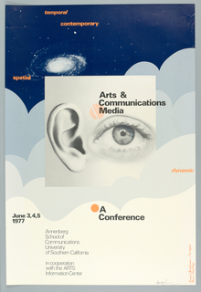 At upper section in dark blue and white, a photographic reproduction of a nebula. Below, horizontal registrars of cloud-like shapes in three shades of light blue stretch across the sheet. Lower quadrant is white.  At center in black and white, a square with a photograph of an ear and an eye. The words: Arts & / Communications  / Media  with an orange sphere hover above the eye. Printed in orange upper left and upper right: spatial / temporal / contemporary / dynamic.