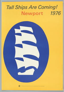 """Title imprinted across top; at LC: Tall Ships Newport '76 is presented by The American Sail Training Association and The Sail Training Association; at R margin lower: Symbol design by John Benson, Poster by Malcom Grear"""