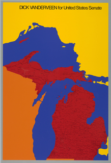 Colorful map of the United States' Great Lakes region. Text in black, upper center: DICK VANDERVEEN FOR United States Senate; visible are names of towns in Michigan printed in black, the state colored red. Wisconsin is orange, the Great Lakes blue, and Canada yellow.