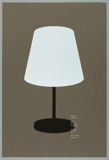 """Simple table lamp with white shade and black base on gray background is placed in the center of poster. Imprinted in white in lower right quarter of poster text of announcement: """"poetry readings/ every thursday at biblio's/ starting at 8:30/ 317 church st new york."""""""