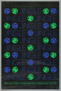 Imprinted in blue ink consecutively across recto: JINGLE; alternatively with blue and green bells; imprinted in green ink across lower recto: Herman Miller Christmas Party December 16, 1978, on silver ground.