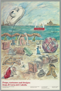 "Exhibition poster featuring a beach covered with props, pieces of set design, and small figures. A figure in a red bird costume sits and paints at an easel in the lower left, and a woman in a blue dress walks across the center carrying a bindle on her shoulder. Three figures in green carry a large snake in the center left portion of the picture. A red boat with white sails appears on the body of water in the background. A building appears on the far right and on the left of the horizon line. The exhibition title, Props, Costumes and Designs from ""Il Corso del Coltello"", is printed in red on the lower left margin."