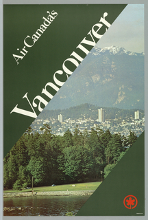 Against a green background a color photographic reproduction of a view of downtown Vancouver with the mountains rising in the background. The image bisects the poster design at an oblique angle from upper right to lower left.  Large white letters placed parallel at upper left and lower right spell 'Air Canada's' and 'Vancouver'.